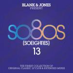 Various Artists - so80s / So Eighties 13 (Presented By Blank & Jones) (2CD)
