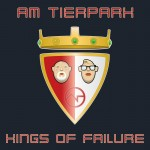 Am Tierpark - Kings Of Failure / Limited Edition (CD)