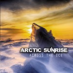 Arctic Sunrise - Across The Ice (CD)