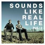 POS.:2 - Sounds Like Real Life (CD)