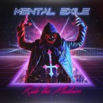 Mental Exile - Ride The Madness (CD)