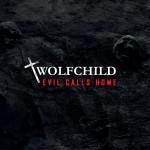 Wolfchild - Evil Calls Home (CD)