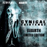 Cynical Existence - Rebirth / Limited Edition (2CD)