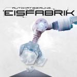 Eisfabrik - Automatisierung in der Eisfabrik (EP CD)