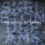 The Beauty of Gemina - Skeleton Dreams (CD)