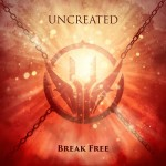Uncreated - Break Free / Limited Edition (EP CD)