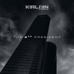 Kirlian Camera - The 8th President (MCD)