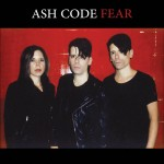 Ash Code - Fear / Limited Edition (MCD)