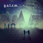 g.o.l.e.m. - No Fate (CD)