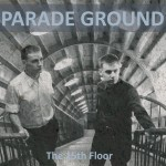 Parade Ground - The 15th Floor (CD)