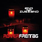 Endzustand - Roter Freitag (EP CD)