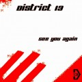 District 13 - See You Again (CD-R)1