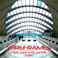 Wireframes - Keep Your Eyes On the Stars (CD)1