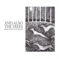 And Also The Trees - Born Into The Waves / Limited 1st Edition (CD)1