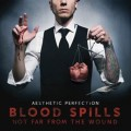 Aesthetic Perfection - Blood Spills Not Far From The Wound (CD)1