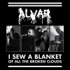 Alvar - I Sew A Blanket Of All The Broken Clouds (CD)1