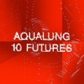 "Aqualung - 10 Futures (12"" Vinyl + CD)1"