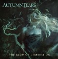 Autumn Tears - The Glow Of Desperation (CD)1