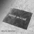 Avoid-A-Void - Abyss Desires (CD)1
