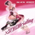 Slick Idiot - xSCREWciating / Remix-Album (CD)1