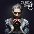 Chemical Sweet Kid - Addicted To Addiction (CD)1