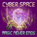Cyber Space - Magic Never Ends (CD)1