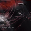 Defiant Machines - Disruption Of The Calm (CD)1