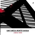 Cervello Elettronico - Logical Fears (CD)1