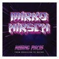 Mirko Hirsch - Missing Pieces: From Obsession To Desire (CD)1