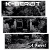 "K-Bereit - A Forest / Limited Edition (7"" Vinyl)1"