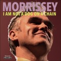 "Morrissey - I Am Not A Dog On A Chain / Limited Red Edition (12"" Vinyl)1"