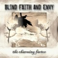Blind Faith and Envy - The Charming Factor (CD)1