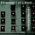 Presence Of Mind - Interpersonal (CD)1