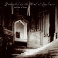 "Raison d'être - Enthralled By The Wind Of Loneliness / Limited Edition (2x 12"" Vinyl)1"