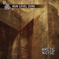 Run Level Zero - Arctic Noise (CD)1