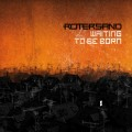 Rotersand - Waiting To Be Born / Limited Edition (EP CD)1