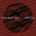 Simian Mobile Disco - Unpatterns (CD)1