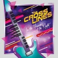 "TREASURE TROVE: The Crosslines - In The Heaven Of The Night (12"" Vinyl)1"