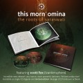 This Morn' omina - The Roots Of Saraswati / Limited Book Editon (2CD)1