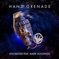 Uncreated - feat. Mark Hockings (Mesh) & Xenturion Prime - Hand Grenade / Limited Edition (EP CD)1