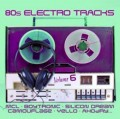 Various Artists - 80s Electro Tracks Vol.6 (CD)1