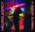 Various Artists - NeuroLegacy - Tribute Nexus VI (CD)1