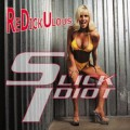 Slick Idiot - ReDickUlous (CD)1