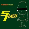 Slick Idiot - Screwtinized (CD)1
